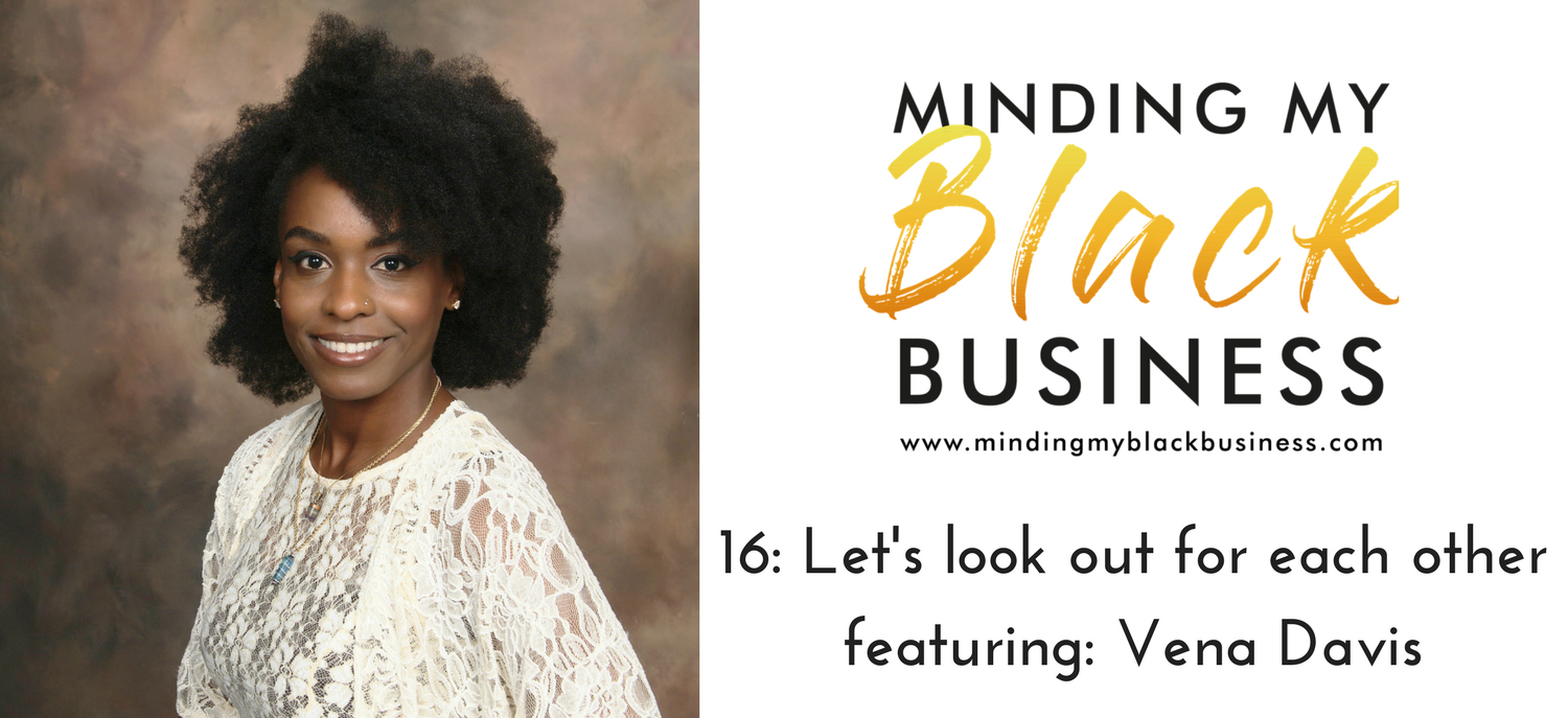 16. Let's look out for each other featuring Vena Davis