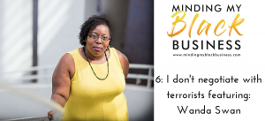 6: I don't negotiate with terrorists featuring Wanda Swan
