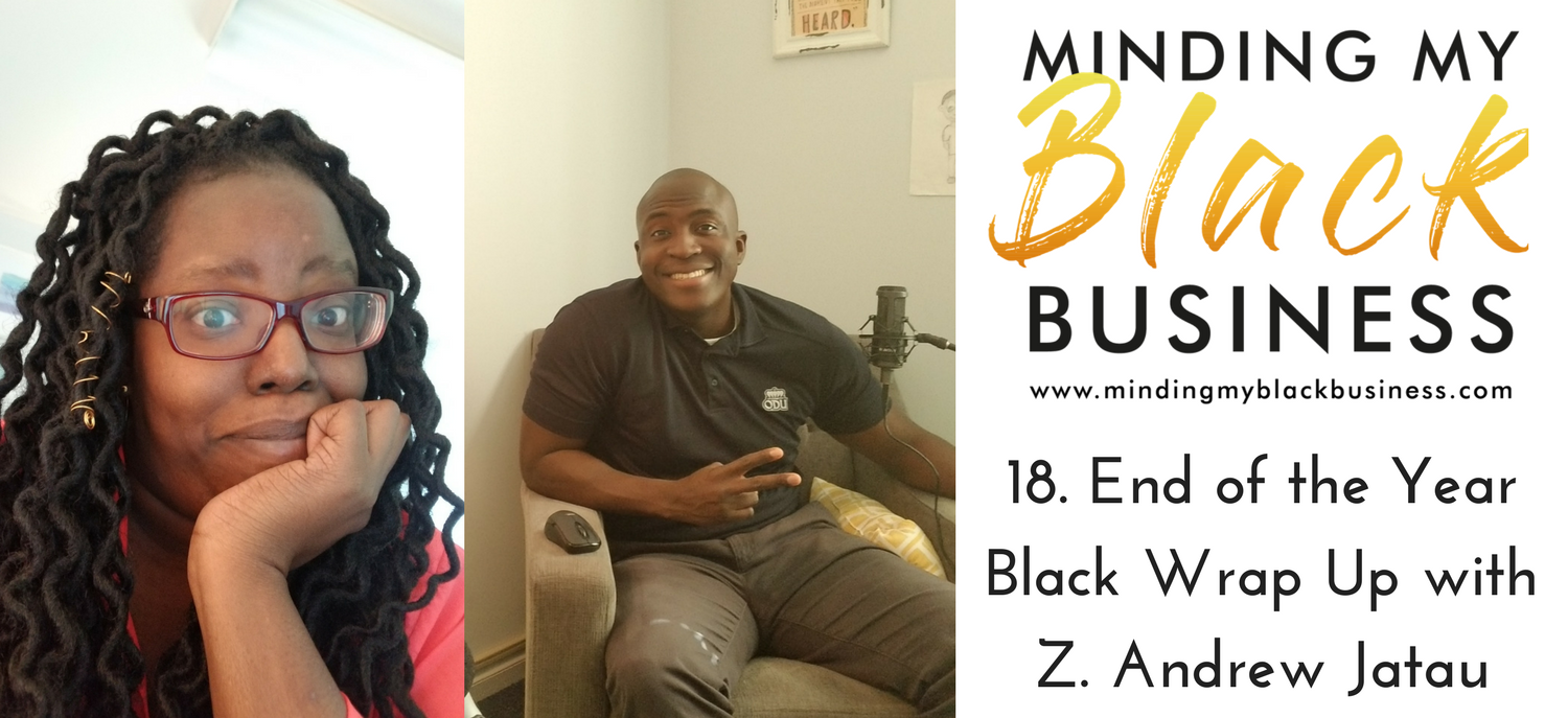 18. End of the Year Black Wrap Up with Z. Andrew Jatau
