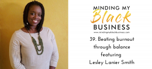 Read more about the article 39. Beating burnout through balance featuring Lesley Lanier Smith