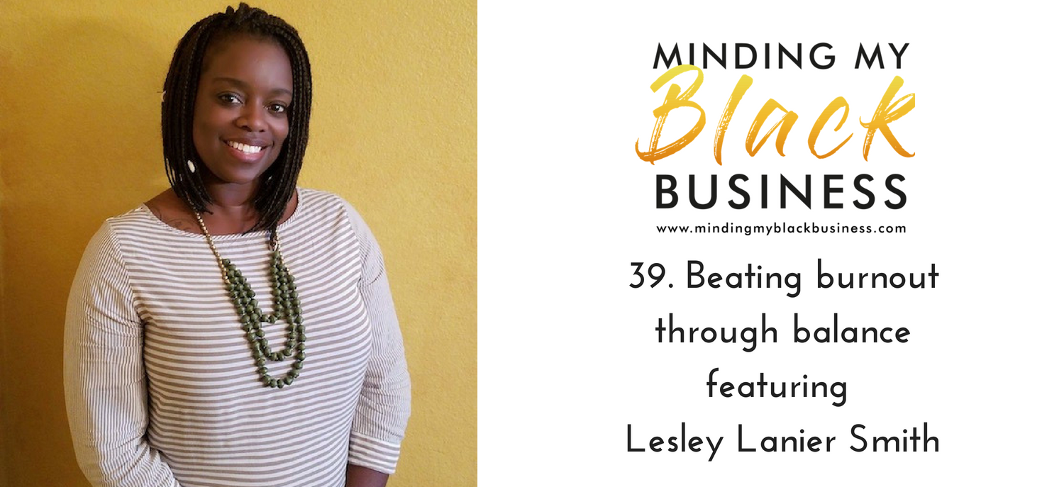 You are currently viewing 39. Beating burnout through balance featuring Lesley Lanier Smith