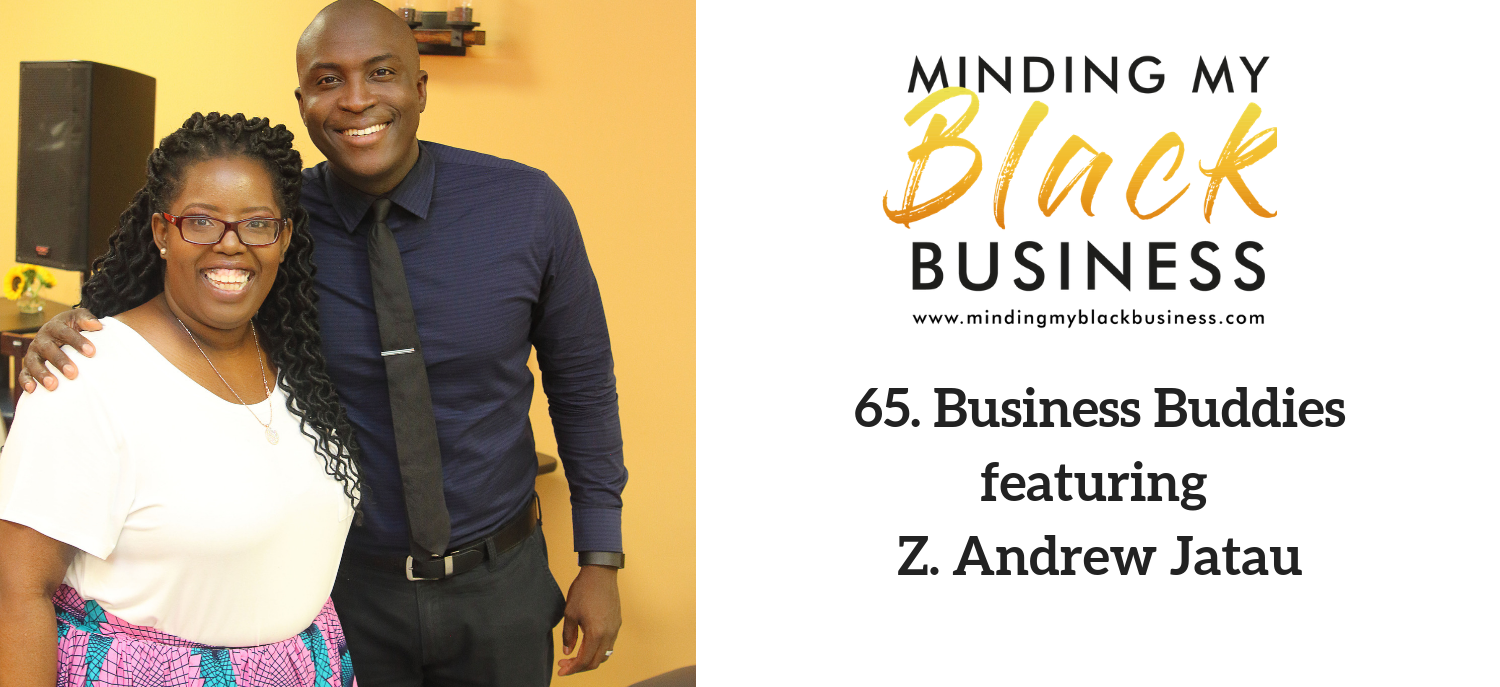 65. Business Buddies featuring Z. Andrew Jatau
