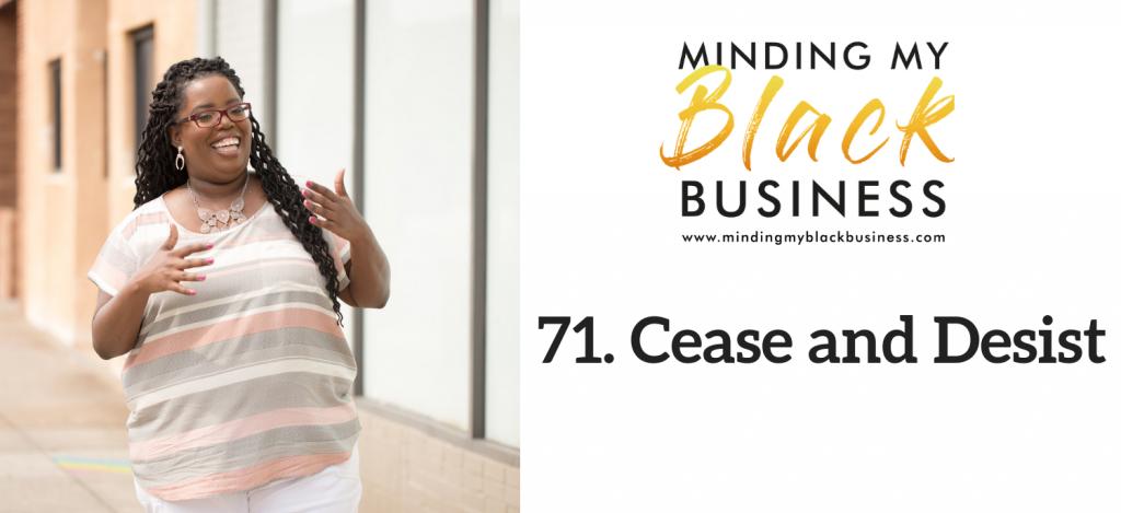 71. Cease and Desist