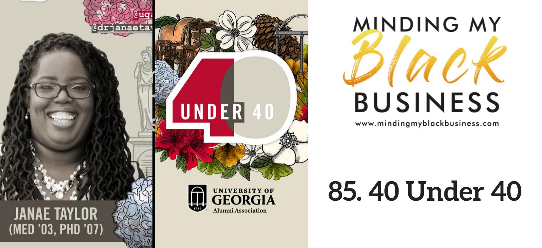 85. 40 Under 40