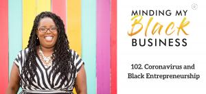 102. Coronavirus and Black Entrepreneurship