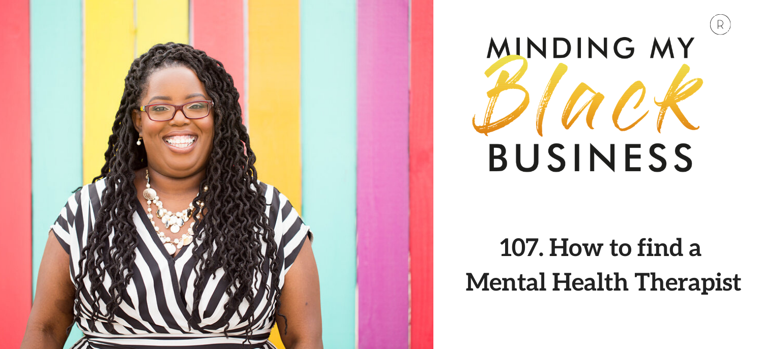 107. How to find a Mental Health Therapist