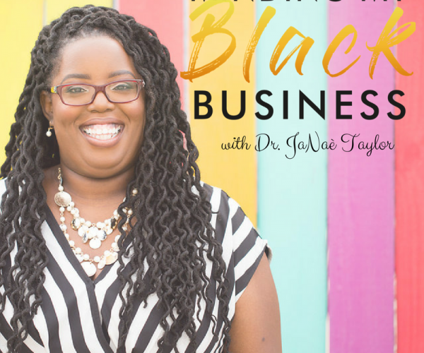About the Minding My Black Business Movement and JaNaé Taylor 03